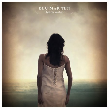 Blu Mar Ten - Black Water (2007)