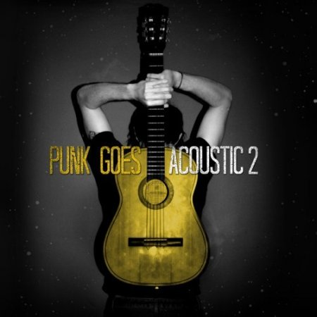 Punk Goes Acoustic 2 (2007)