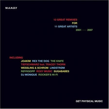 M.A.N.D.Y. - 12 Great Remixes For 11 Great Artists (2007)
