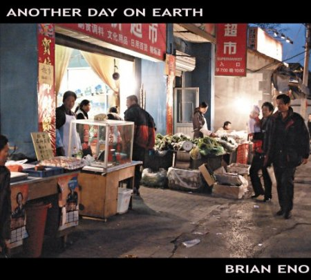 Brian Eno - Another Day on Earth (2005)