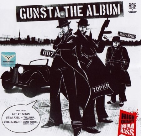 Gunsta - The Album Mixed by Dj's Toper, 007 and Jurassic
