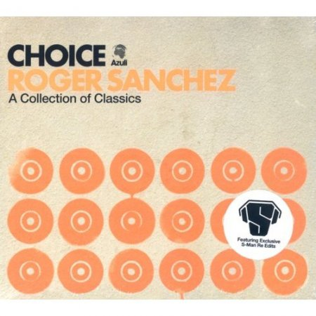 VA-Azuli Present Roger Sanchez Choice - A Collection of Classics 2007