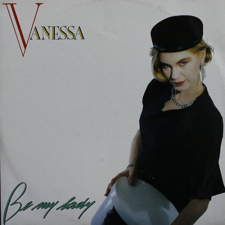 Vanessa - Be My Lady (1987)