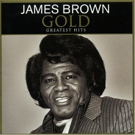 James Brown - Gold: Greatest Hits (2004)