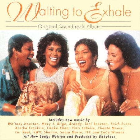 Waiting To Exhale: Original Soundtrack Album (1995)