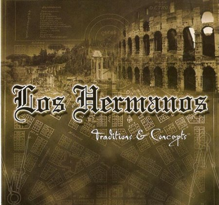 Los Hermanos - Traditions And Concepts (2008)