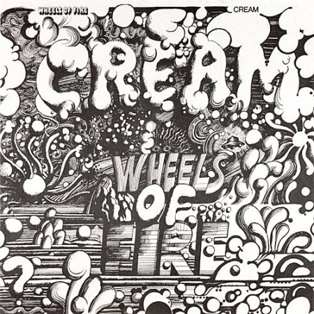 Cream - Wheels Of Fire [2CD Edition] 1968