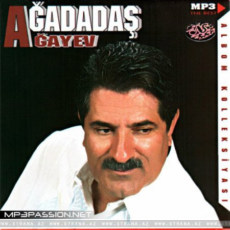 Ağadadaş Ağayev [ MP3 Collection ]