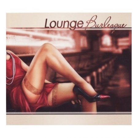 VA-Lounge Burlesque [2CD] 2008