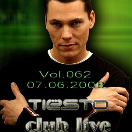 Tiesto - Club Life 062 - In Search of Sunrise Special (07.06.2008)