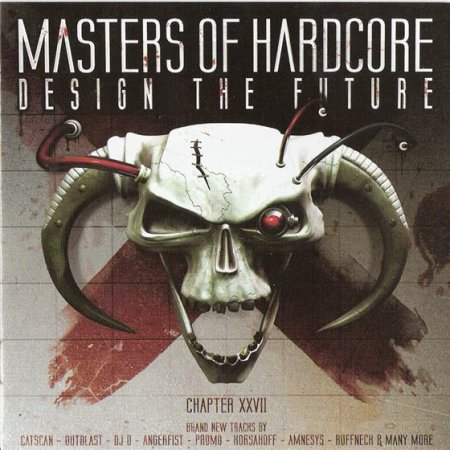 Альбом: Masters Of Hardcore Chapter XXVII Design The Future