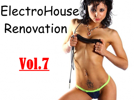 ElectroHouse Renovation Vol.7 (2009)