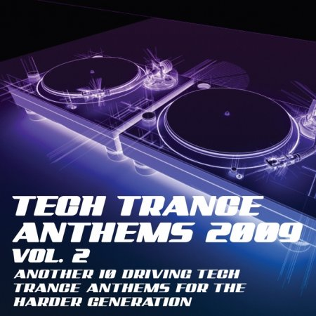 Tech Trance Anthems 2009 Vol.2