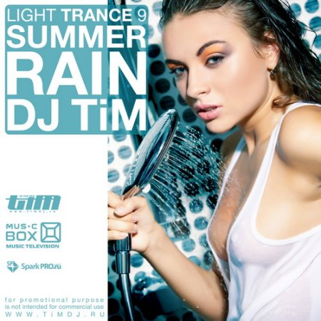 Dj TiM - Light trance 9 �Summer rain�