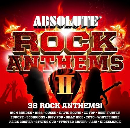 VA - Absolute Rock Anthems II (2009)