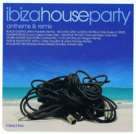 Ibiza House Party Anthems & Remix (2009)