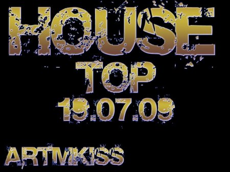 House Vip(19.07.09)