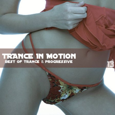 Trance In Motion Vol.13 (Mixed By E.S.) (2009)