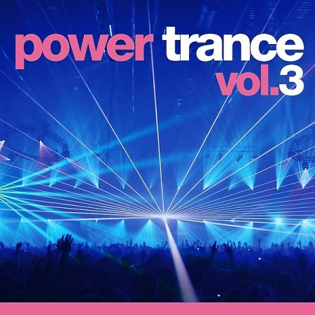 VA - Power Trance Vol. 3 (2009)