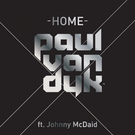 Paul Van Dyk Featuring Johnny McDaid - Home Incl Cosmic Gate Remix (2009)