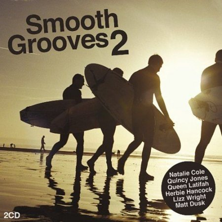 VA - Smooth Grooves 2 (2009)