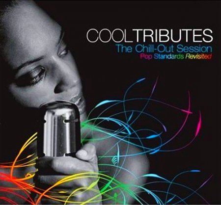 Cool Tributes: The Chill-Out Sessions (2009)