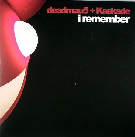 Deadmau5 and Kaskade - I Remember Remixes (2009)