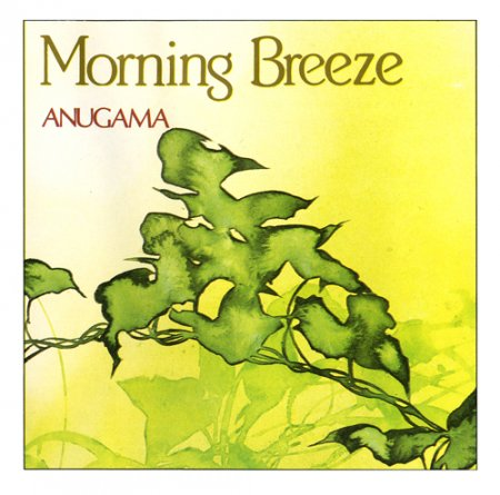 Anugama - Morning Breeze (1989)