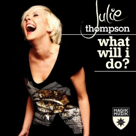 Julie Thompson - What Will I Do (Incl. Zoo Brazil Remix) (2009)