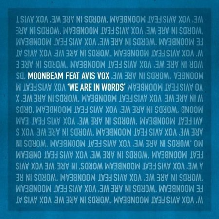 Moonbeam Feat. Avis Vox - We Are In Words (Incl. Ashley Wallbridge Remixes) (2009)
