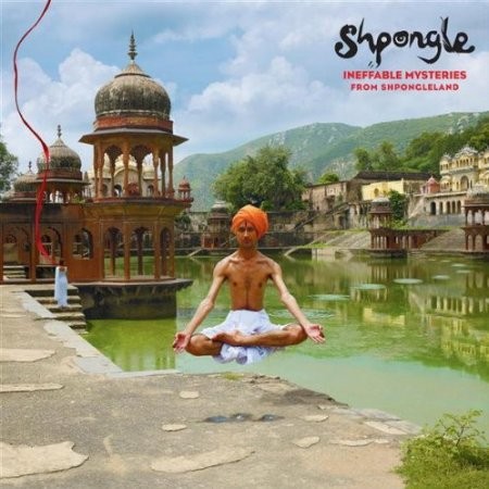 Shpongle - Ineffable Mysteries from Shpongleland (2009)