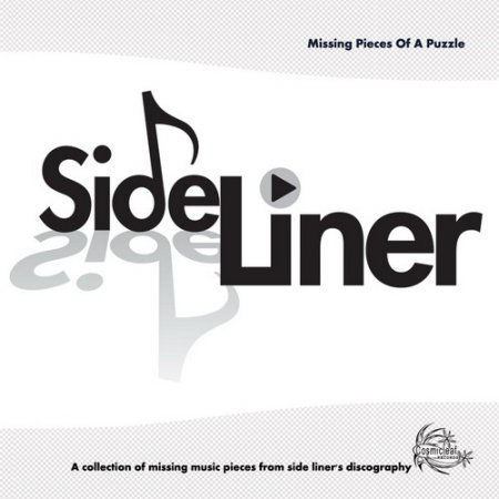 Side Liner - Missing Pieces of A Puzzle (2009)