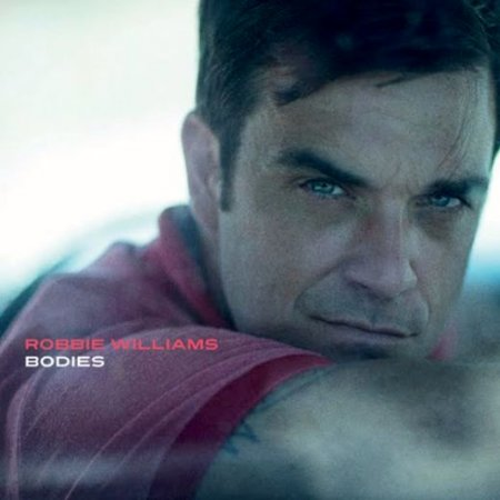 Robbie Williams - Bodies (The Remixes) (2009)