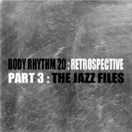 Ross Couch - Body Rhythm Retrospective Part 3 (2009)