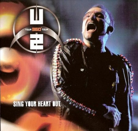 U2 - Sing Your Heart Out [Bootleg] (2009)