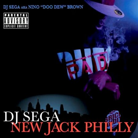 DJ Sega - New Jack Philly (2009)