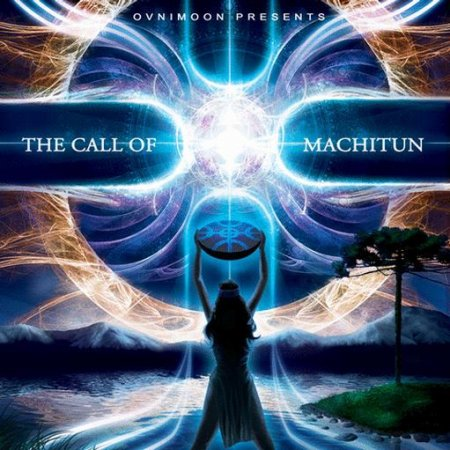 VA-The Call of Machitun (2010)