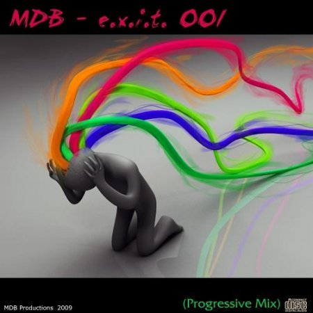 MDB - E.X.I.T. 001 (PROGRESSIVE MIX) (2010)