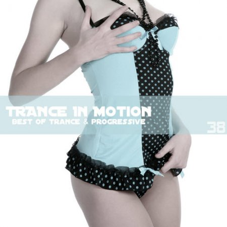 VA-Trance In Motion Vol.38 (2010)