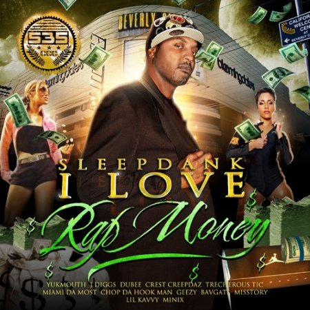 Sleepdank - I Love Rap Money 2CD (2010)