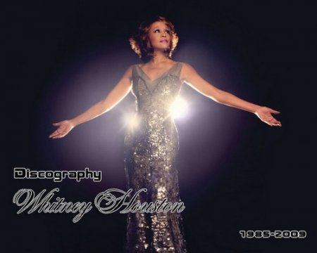 Whitney Houston - Discography (1985-2009)