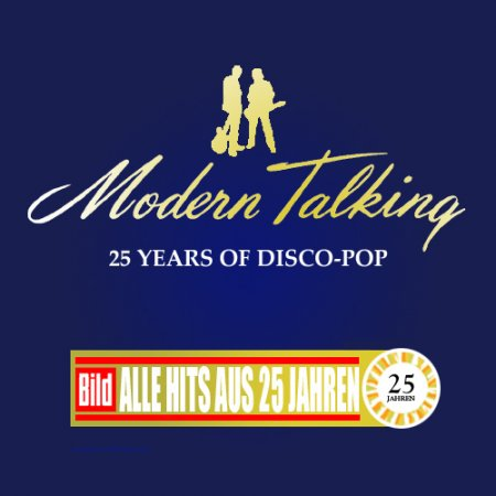 Modern Talking - 25 Years Of Disco-Pop (2010)