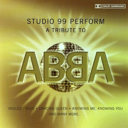 Studio 99 - A Tribute To ABBA (2CD) 2007