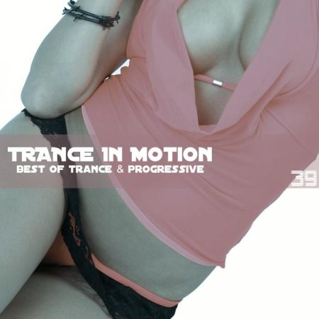 VA-Trance In Motion Vol.39 (Mixed By E.S.)