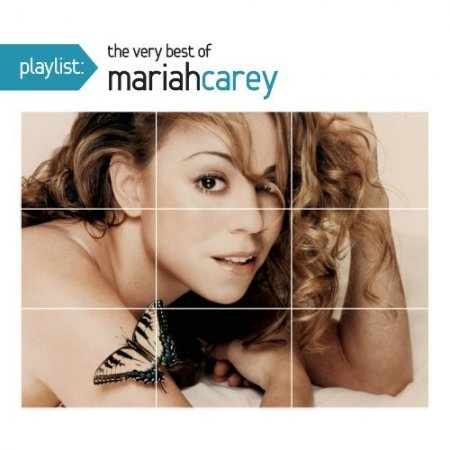 Mariah Carey - Playlist: The Very Best Of Mariah Carey (Remastered) (2010)