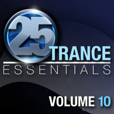 VA-25 Trance Essentials Vol 10 (2010)
