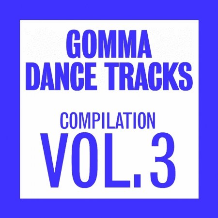 VA-Gomma Dance Tracks Compilation Vol.3 (2009)