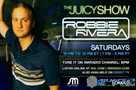 Robbie Rivera - The Juicy Show (Contact) (25-02-2010)