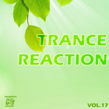 VA-Trance Reaction Vol.17 (2010)