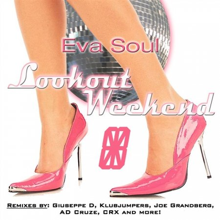 Eva Soul - Lookout Weekend (2010)
